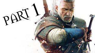 The Witcher 3: Wild Hunt Gameplay Walkthrough Part 1 - INTRO