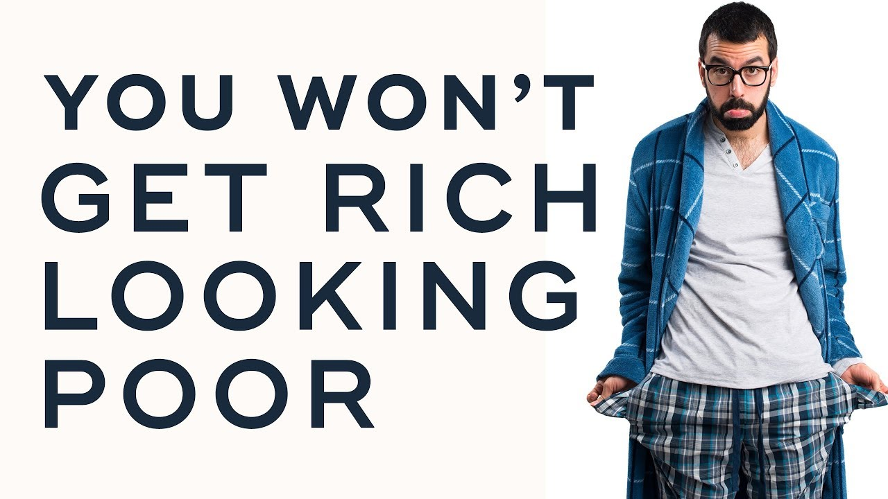 why you can t get rich looking poor dan lok why you can t get rich looking poor dan lok