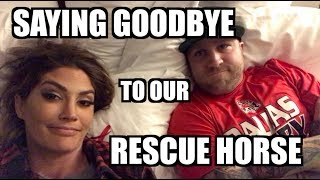 Video SAYING GOODBYE TO OUR RESCUE HORSE (CRYING) download MP3, 3GP, MP4, WEBM, AVI, FLV November 2017
