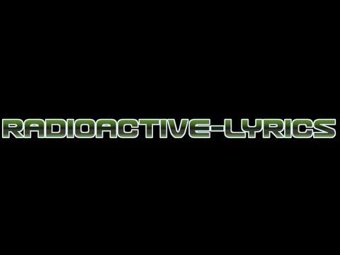 Radioactive (Synchronice Remix)- Lyrics