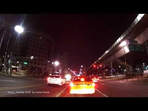야간 드라이브 Night Drive _ Seoul, Korea