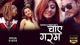 Chay Garam | Shiva K Pariyar | New Hindi Song 2016