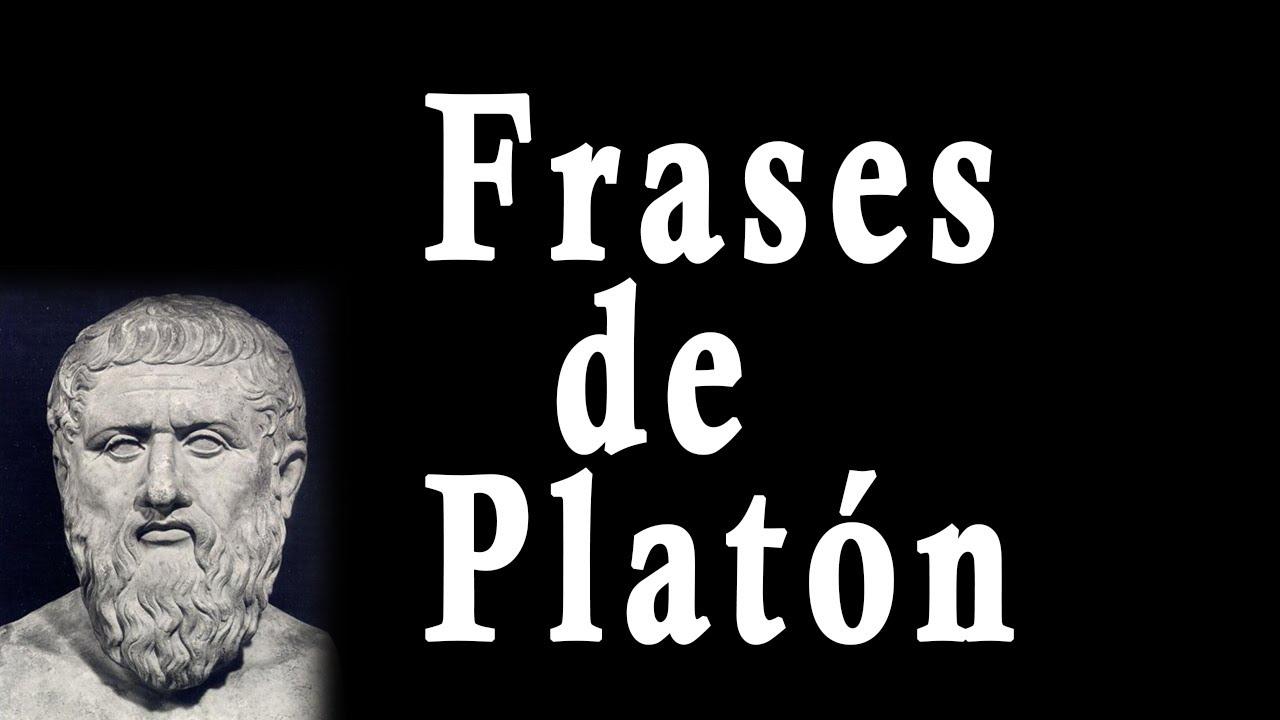 Frases De Platón Filósofo Griego Sus Frases Célebres Famosas Motivadoras