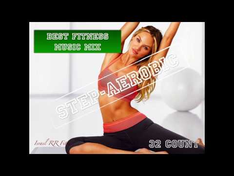 StepAerobic Music Mix #7 134136 bpm 32 Count 2017 Israel RR Fitness