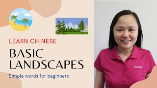 Learn Mandarin with Connie - Landscapes