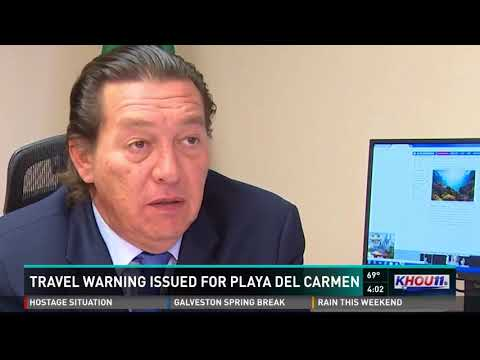 Travel warning issued for Playa Del Carmen