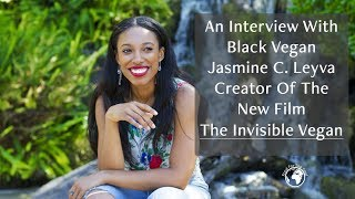 Black Vegan Jasmine Leyva Interview