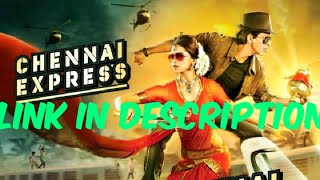 how to download Chennai express full movie in hindi