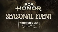 For Honor: Warrior's Den Livestream March 12 2020 | Ubisoft