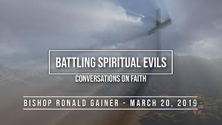 Battling Spiritual Evils