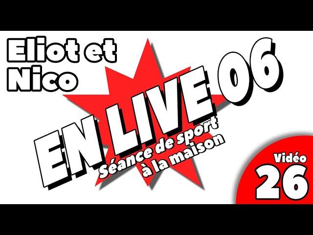 Sport à la maison / SEANCE LIVE 6 / Vidéo 26
