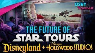 The FUTURE of STAR TOURS at Disneyland & Walt Disney World - Disney News - 3/14/19