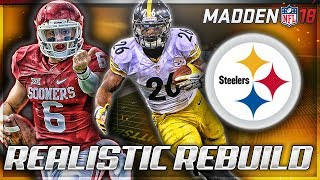 Rebuilding The Pittsburgh Steelers   Baker Mayfield = Aaron Rodgers   Madden 18 Connected Franchise 2017 Video