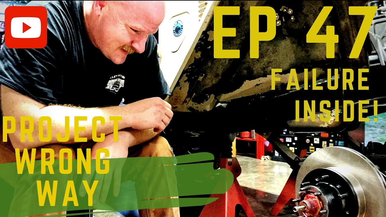 EP 47 - Struggle With The Front Axle C CLIP, Sweat, Relations Talk, Sweat, High Temps, Sweating
