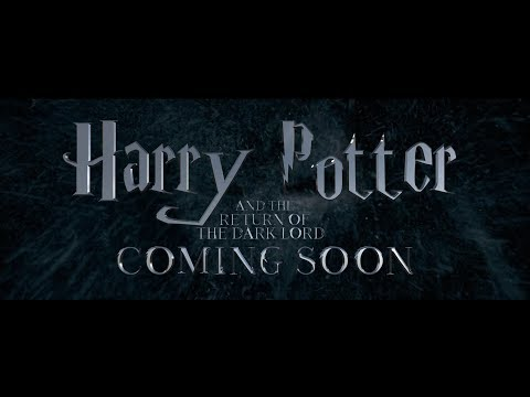 HARRY POTTER AND THE RETURN OF THE DARK LORD [OFFICIAL TRAILER] 2019