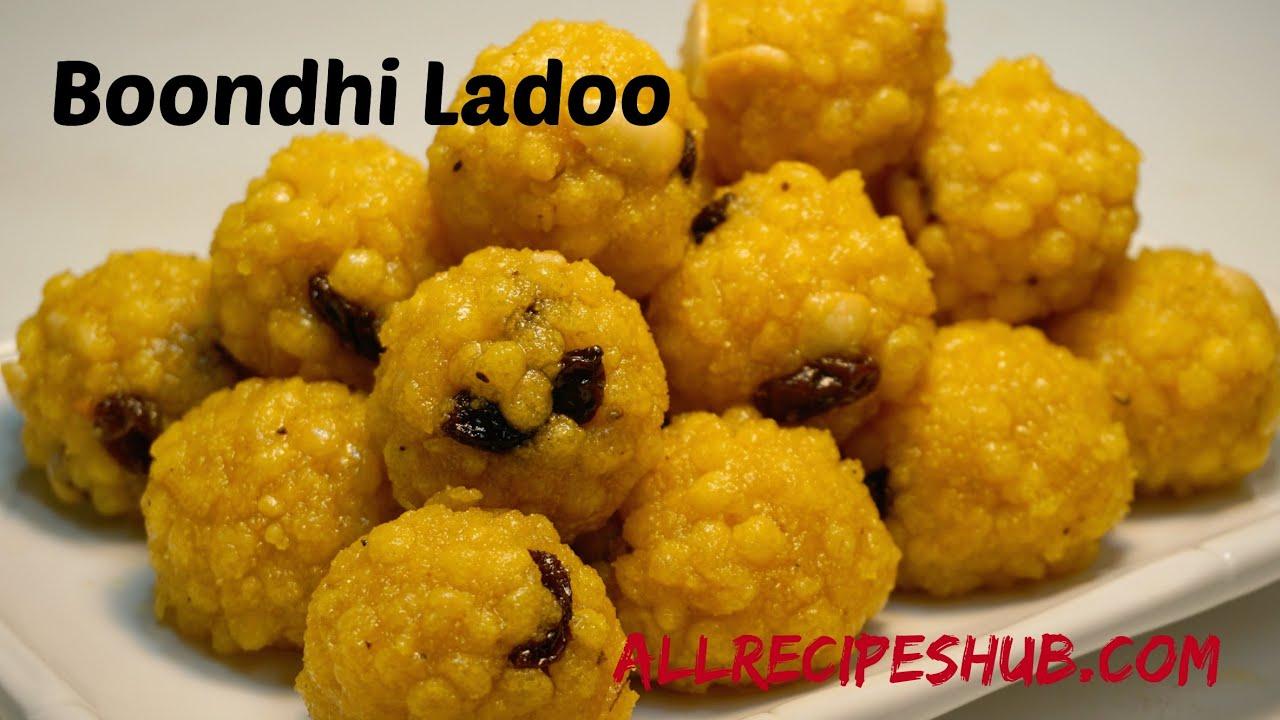 Boondi Ladoo Recipe Quick And Easy Ladoo Recipe All Recipes Hub Youtube