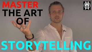 6 Tips To Tell Better Stories   How To Tell Stories   The Art Of Storytelling