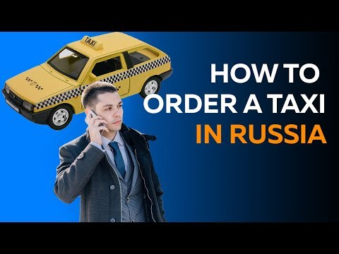 Rush into Russian: How to order a taxi in Russia; study Russian; learn Russian; Russian language