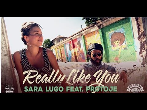Sara Lugo feat. Protoje - Really Like You (Official Video) prod. by Silly Walks Discotheque