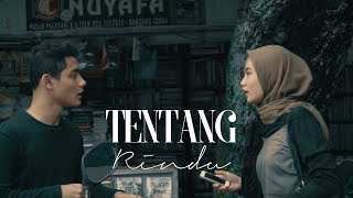 Virzha   Tentang Rindu (short Movie Cover)