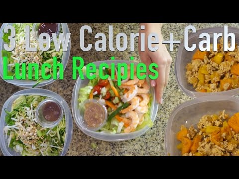 3 Low Calorie and Low Carb Lunch Recipes