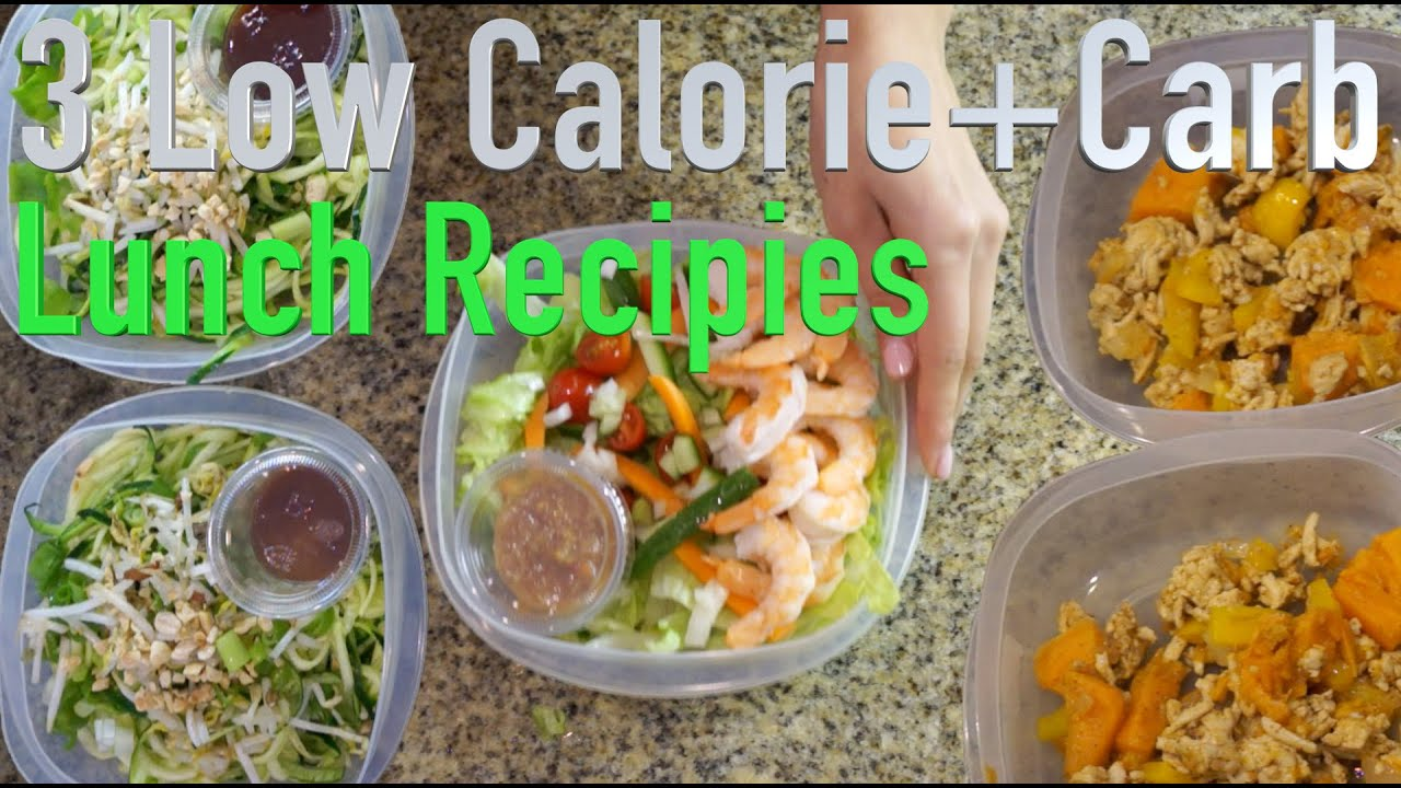 3 Low Calorie And Low Carb Lunch Recipes Youtube