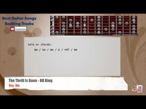The Thrill Is Gone - BB. King Guitar Backing Track with scale, chords and lyrics