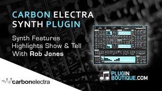 Carbon Electra Plugin - Highlights Tour - With Clinician Rob Jones