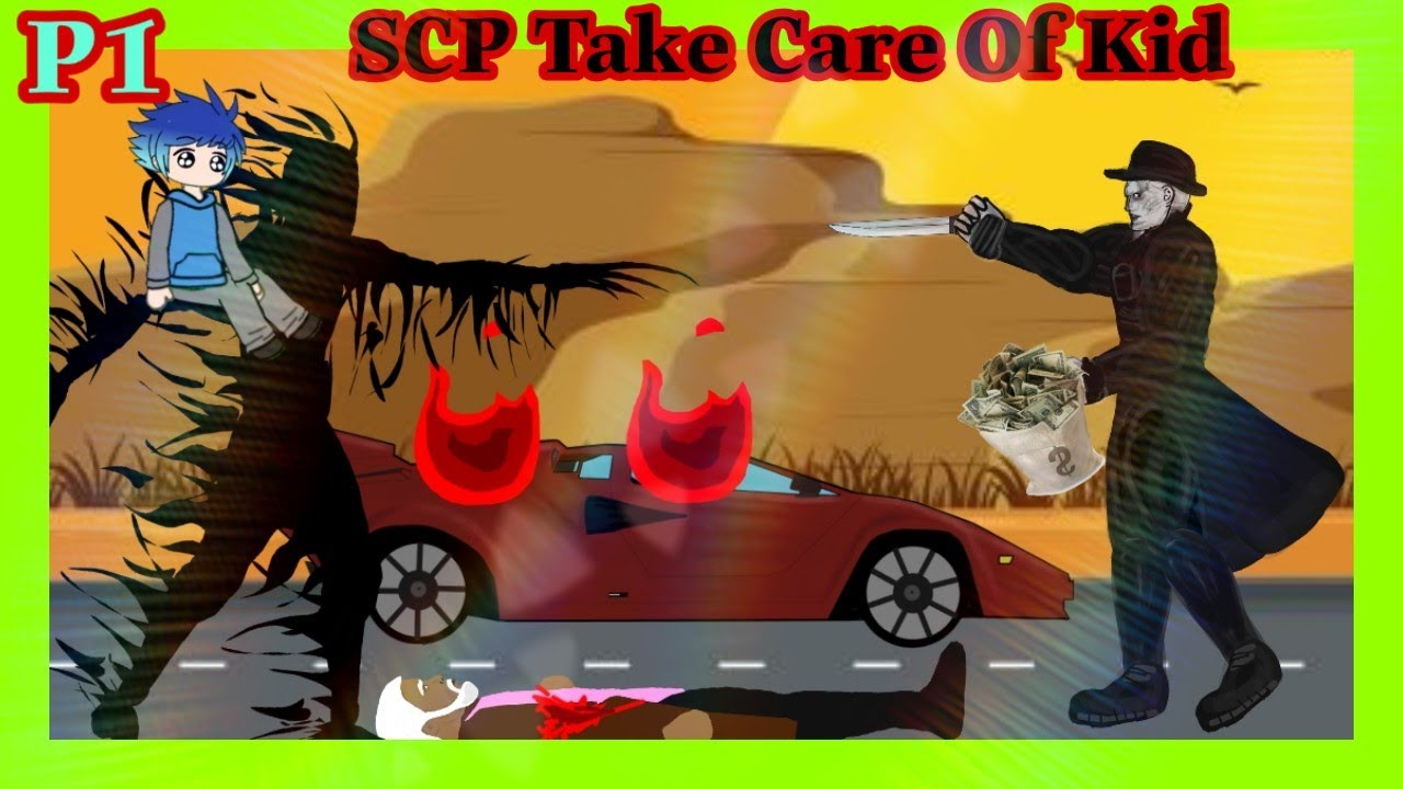 SCP Take Care Of A Kid ❤️【P1】। SCP Animation Funny । SCP Horror Short Film । Funny Cartoon