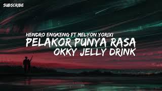 Download Lagu Dj Pelakor Punya Rasa Okky Jelly