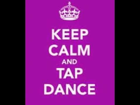 My Tap Dancer Quotes - YouTube