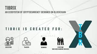 Tibrix Ecosystem Of CryptoCurrency