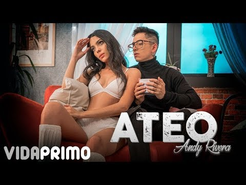 Andy Rivera - Ateo  [Official Video]