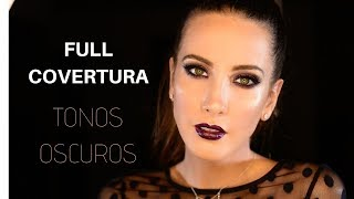 Maquillaje ALTA COBERTURA en colores OSCUROS | Tutorial thumbnail