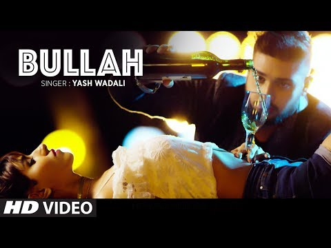 """Bullah"" Full Video Song   Yash Wadali   Feat. Nitesh Choudhary, Heena Harwani"