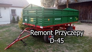 ☆Remont Przyczepy AUTOSAN D-45☆