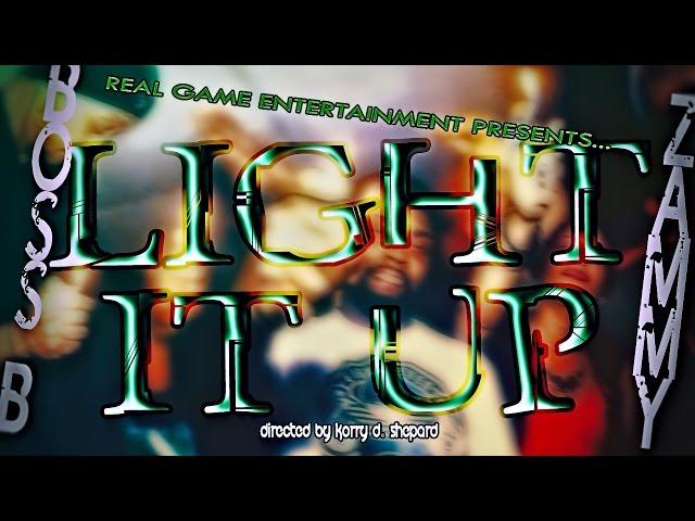 Boss B f/ Zammy - Light It Up (Full Video)