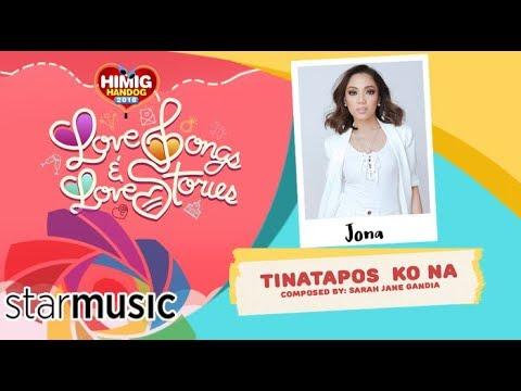 Tinatapos Ko Na - Jona   Himig Handog 2018 (Official Lyric Video)