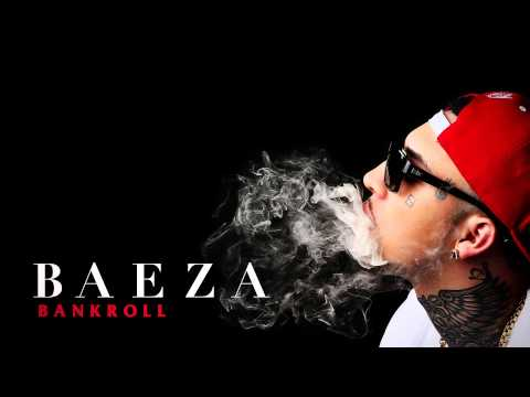 Baeza - Bankroll (Audio)