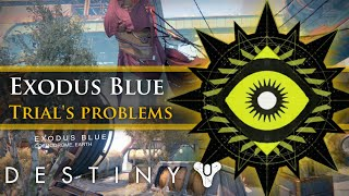 Destiny - The biggest problem with Exodus Blue in Trials of Osiris: Asymmetry