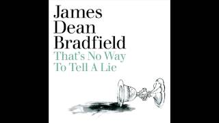 James Dean Bradfield - Thats No Way To Tell A Lie (Clear HD)