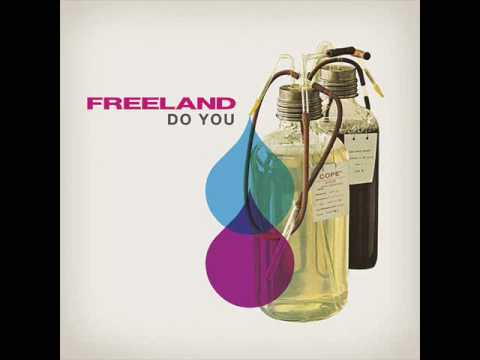 Freeland - Do You