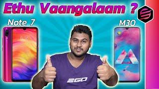 Redmi Note 7 vs Samsung M30 - Which one should you buy ? Spec Comparison (தமிழ் Tamil)