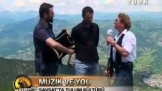 Artvin Şavşatta Tulum   müzik ve yol