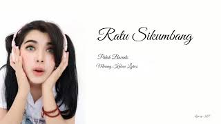 Patah Bacinto - Ratu Sikumbang (Lyric)