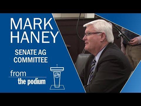 President Mark Haney - Senate Ag Committee