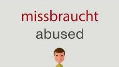 Wie heißt missbraucht auf englisch