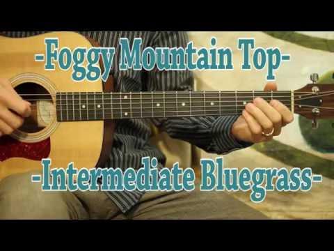 Foggy Mountain Top - Guitar Lesson