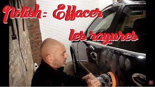 [TUTO] Polish effacer rayures carrosserie de voiture DETAILING Facile