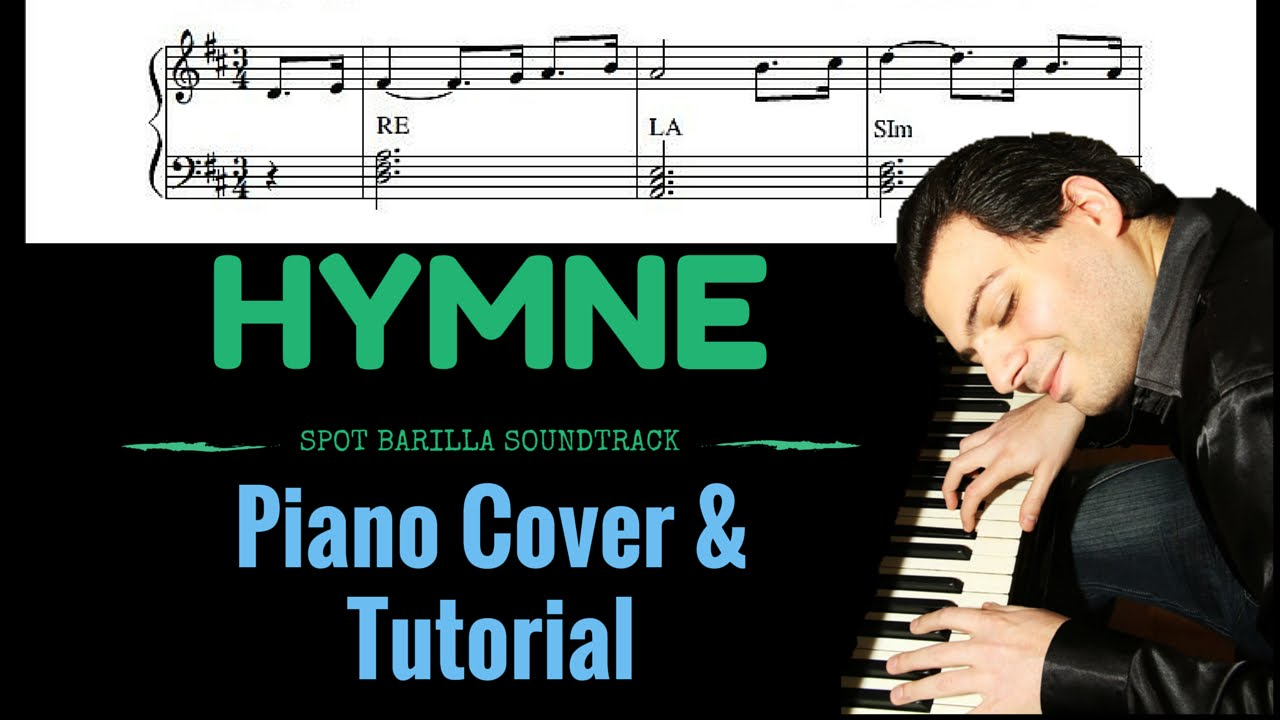Piano Tutorial E Cover Hymne Spot Barilla Ost Youtube